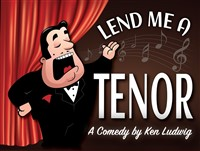 """'Lend Me A Tenor"""" Candlelight Dinner Theatre"""
