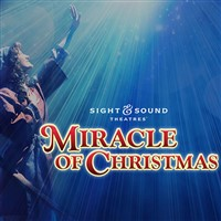 2019120 Miracle of Christmas at Sight & Sound